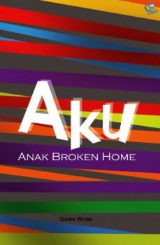 Aku Anak Broken Home
