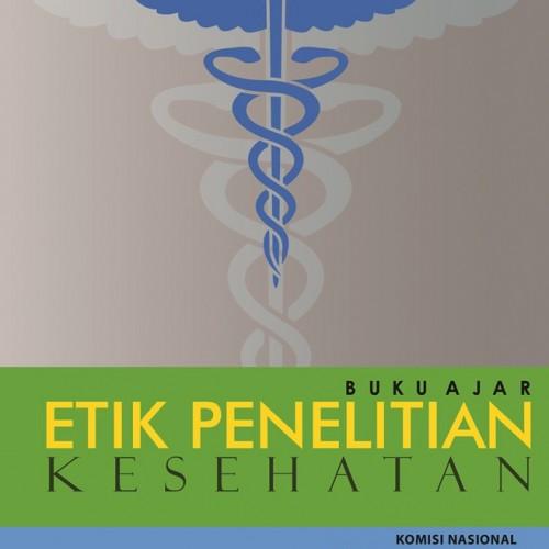 Etik Penelitian Kesehatan