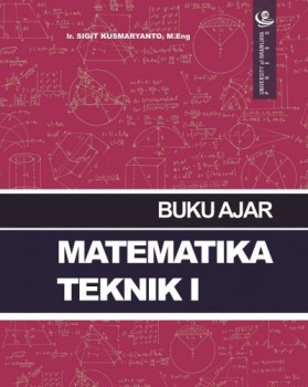 Buku Ajar Matematika Teknik I