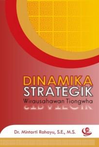 Dinamika Strategik Wirausahawan Tiongwha
