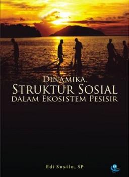 Dinamika Struktur Sosial Dalam Ekosistem Pesisir