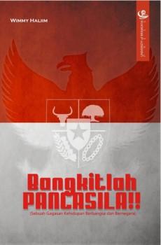 Bangkitlah Pancasila!!