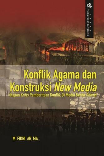 Konflik Agama dan Konstruksi New Media