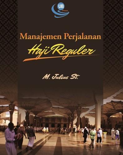 Manajemen Perjalanan Haji Reguler