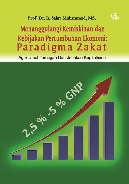 Menanggulangi Kemiskinan Paradigma Zakat