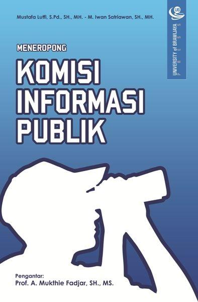 Meneropong Komisi Informasi Publik