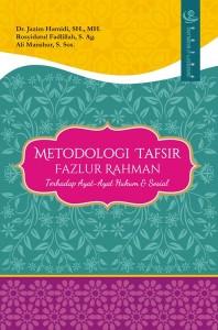 Metodologi Tafsir Fazlur Rahman