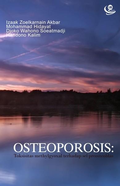 Osteoporosis Toksisitas Methylgyoxal terhadap Sel Preosteoblas