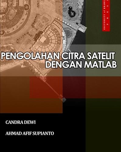 Pengolahan Citra Satelit dengan MATLAB