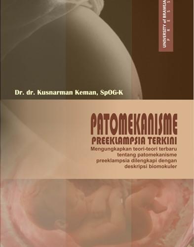Patomekanisme Preeklampsia Terkini