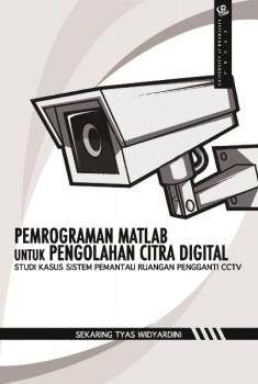 Pemrograman MATLAB untuk Pengolahan Citra Digital