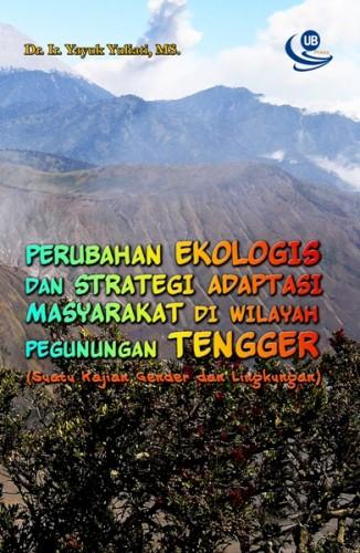 Perubahan Ekologis Tengger