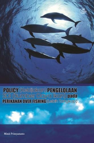 Policy Pengelolaan SDI