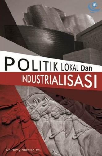 Politik Lokal dan Industrialisasi