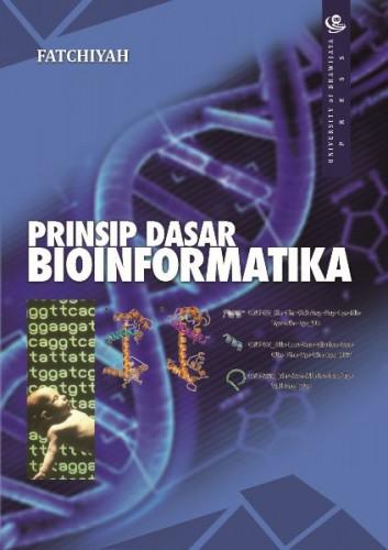 cover-Prinsip Dasar Bioinformatika