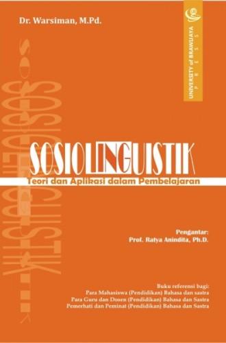 Sosiolinguistik: Teori dan Aplikasi dalam Pembelajaran