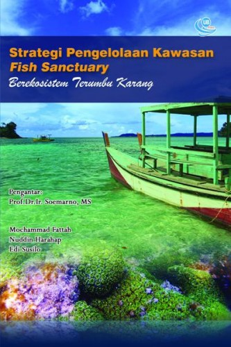 Strategi Pengelolaan Kawasan Fish Sanctuary
