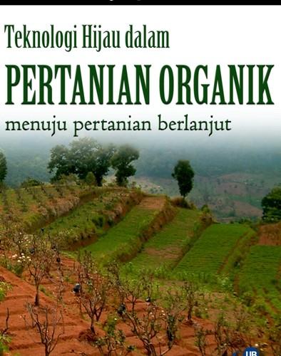 Teknologi Hijau dalam Pertanian Organik