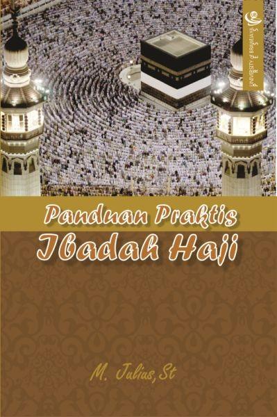 Panduan Praktis Ibadah Haji