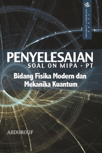Penyelesaian Soal ON MIPA - PT Bidang Fisika Modern dan Mekanika Kuantum