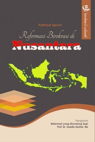 Reformasi Birokrasi di Nusantara