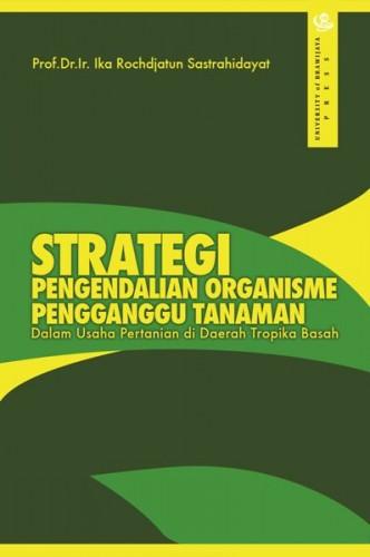 Strategi Pengendalian Organisme Pengganggu Tanaman