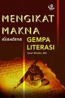 Mengikat Makna di Antara Gempa Literasi