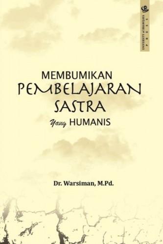 cover-Membumikan pembelajaran sastra yang humanis
