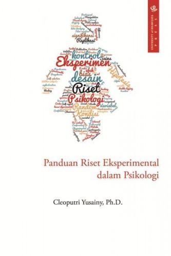cover-Panduan Riset Eksperimental dalam Psikologi Cleoputri Yusainy, Ph.D.