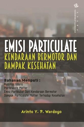 Buku emisi particulate kendaraan bermotor dan dampak kesehatane