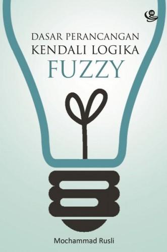 cover-Dasar perancangan kendali logika fuzzy